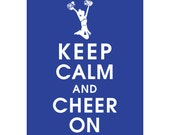 Keep Calm and CHEER ON (B) - Art Print (Featured in American Blue) Keep Calm Art Prints and Posters