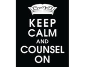 Keep Calm and COUNSEL ON, 5x7 Print (Psychologist Couch) (Featured Black) Buy 3 and get 1 Free Keep Calm art