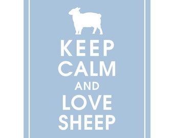 Keep Calm AND LOVE SHEEP - Art Print (Featured in Blue Icing) Keep Calm Art Prints and Posters