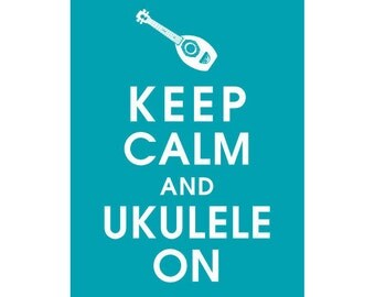 Keep Calm and Ukulele On, 5x7 Print (featured in Oceanic Waves) Buy 3 Get One Free