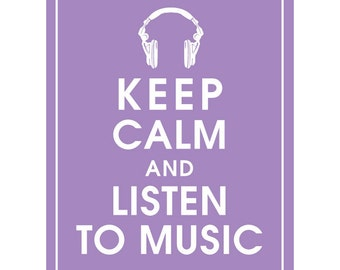 Keep Calm and LISTEN TO MUSIC (headphones) - Art Print (Featured in Imperial Violet) Keep Calm Art Prints and Posters