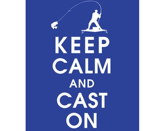 Keep Calm and CAST ON (B) - Art Print (Featured in American Blue) Keep Calm Art Prints and Posters