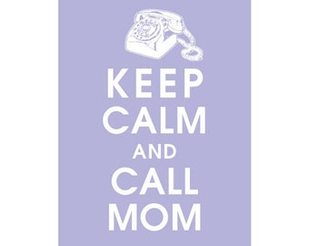 Keep Calm and Call Mom - (Vintage Rotary Phone) 5x7 Print (featured in Pale Periwinkle) Buy 3 Get one Free