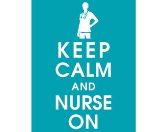 Keep Calm and Nurse On, 5x7 Poster (Featured in Oceanic Waves) Buy 3 and get 1 FREE