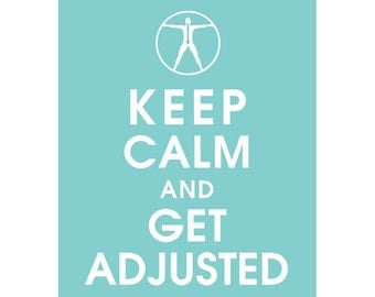 Keep Calm and GET ADJUSTED (B) - Art Print (Featured in Paris Blue) Keep Calm Art Prints and Posters