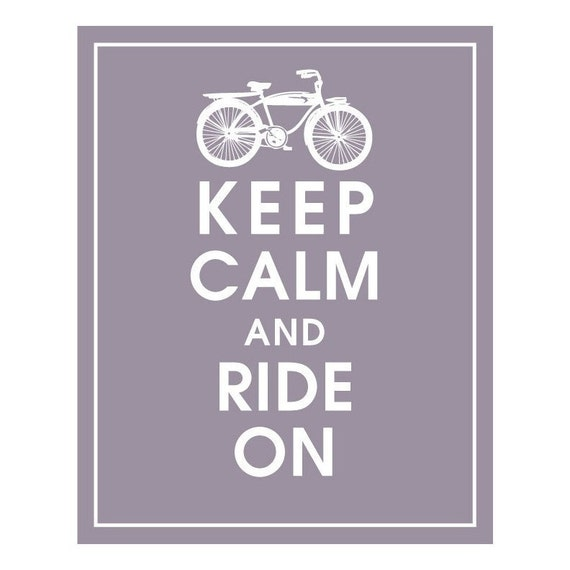 KEEP CALM AND RIDE ON, Vintage BIKE 2- 8x10 Print-(Earl Grey) Customizable Colors