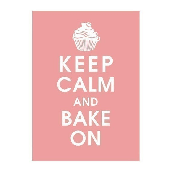 Keep Calm and BAKE ON, 5x7 Print-(Powder Pink) Buy 3 get 1 FREE