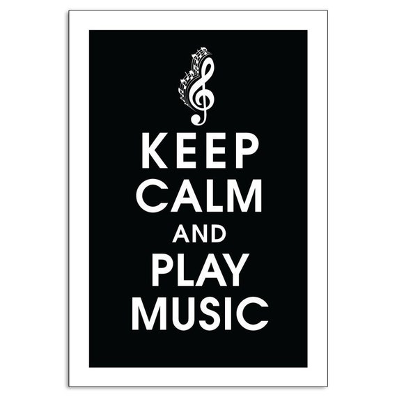 Keep Calm and Play Music - 13x19 Poster  (Featured in Black) Buy 3 and get 1 Free keep calm art keep calm print