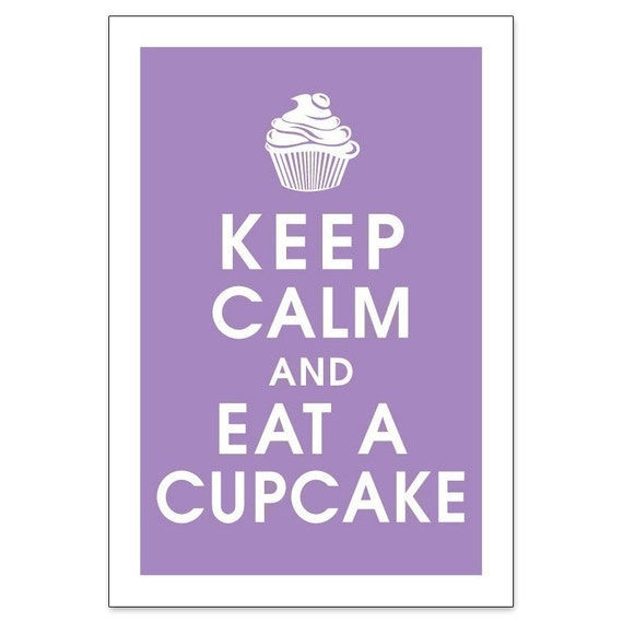 Keep Calm and Eat a Cupcake, 13x19 Poster (Imperial Violet) Buy 3 and get 1 FREE keep calm art keep calm print