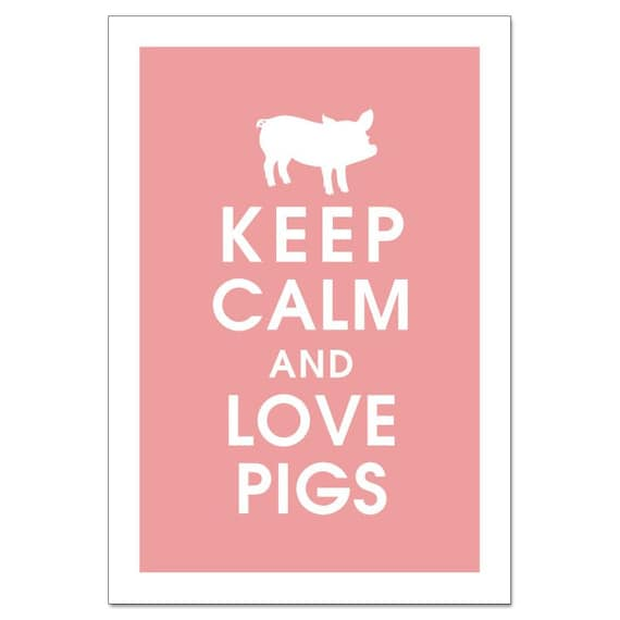 Keep Calm and Love Pigs -13X19 Poster-(Featured in Powder Pink) Buy 3 Get One Free keep calm art keep calm print