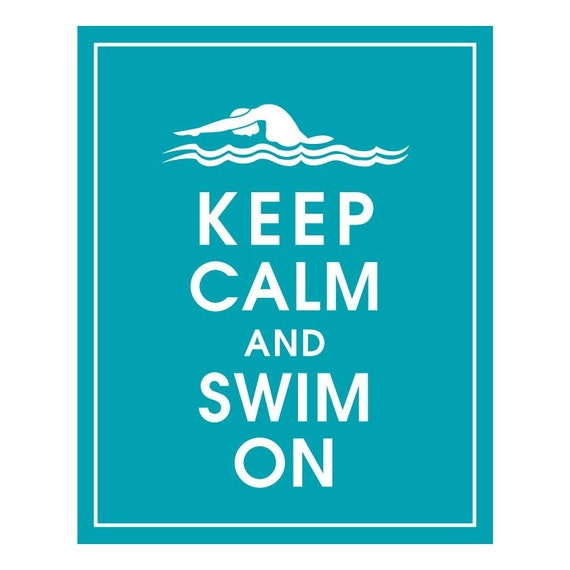 Keep Calm and SWIM ON (female swimmer) - Art Print (Featured in Oceanic Blue) Keep Calm Art Prints and Posters