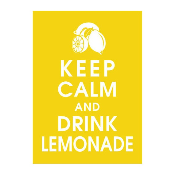 Keep Calm and Drink Lemonade, 5x7 Print-(Color Canary Yellow) Buy 3 Get One Free