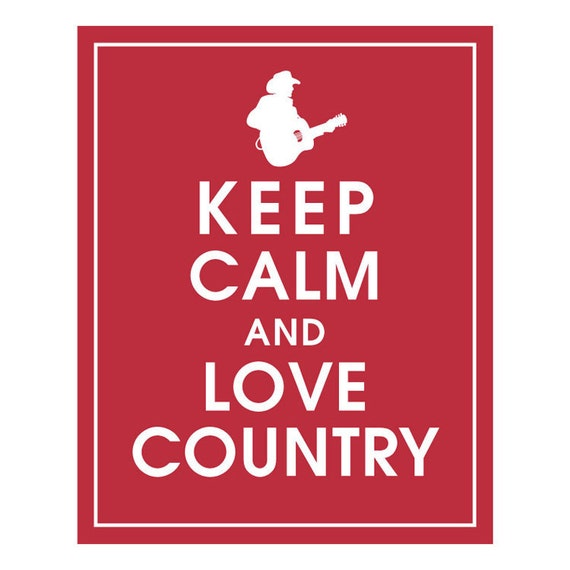 Keep Calm and LOVE COUNTRY - Art Print (Featured in Cardinal Red) Keep Calm Art Prints and Posters