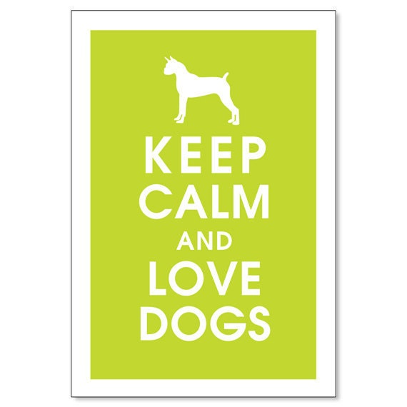 Keep Calm and Love DOGS-Choose ANY dog design and color you like-13x19 Poster (Lime) Buy 3 and get 1 FREE keep calm art keep calm print