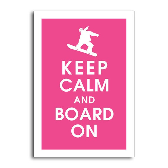 Board On -13x19 Poster (Snowboarder Inspiration) (Featured in Hot Pink ...