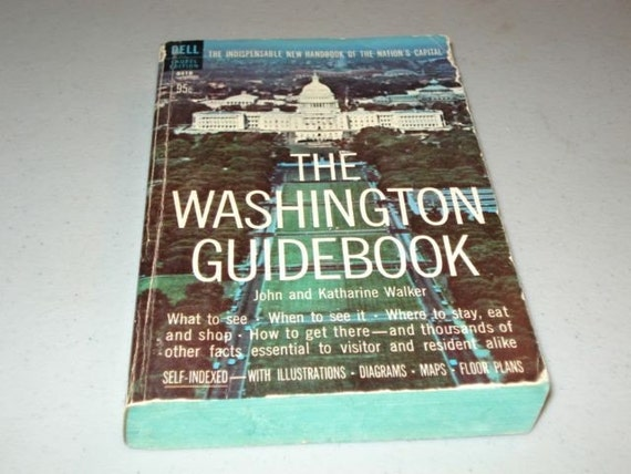 The Washington Guide Book Vintage Paperback Book 1960s Book Washington DC Book