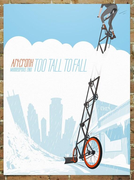 ARTCRANK Minneapolis poster - Too Tall Too Fall