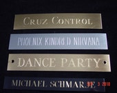 name plate, Engraved, sign, tag, custom engraving and sizes