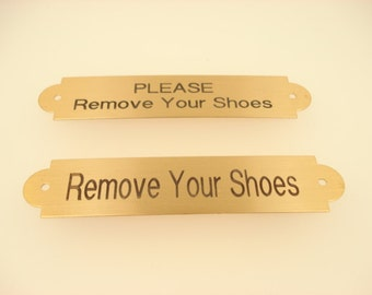 Brass Please Remove Your Shoes Sign Engraved Plate