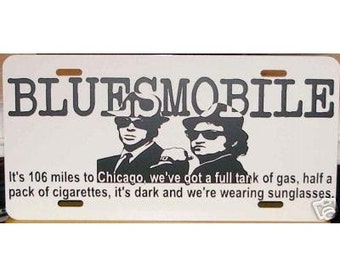 Blues Brothers Bluesmobile - It's 106 miles to Chicago... - License Plate Car Tag
