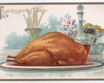 Turkey Roast Thanksgiving Day artist signed R Wealthy 1910c Tuck postcard