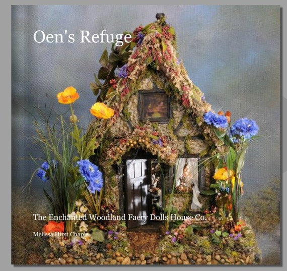 The Book-  Oen's Refuge- Fairies, True Love Found and Lost, signed