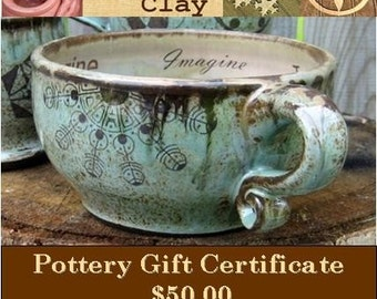 Pottery Gift Certificate - Last Minute Gift Idea - Crop Circle Clay handmade pottery - E-Mail Gift Certificate - 50 Fifty Dollars