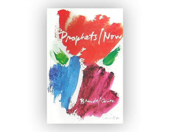"Sister Corita Kent book cover & illustrations, 1979. ""Prophets/Now"" by Leslie F. Brandt"