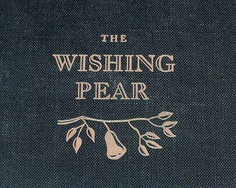 1st Edition, The Wishing Pear, Children's Book, Vintage Children's Book, Vintage Books, Used Children's Book from NewYorkPaperTrail on Etsy