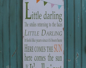 Little Darling Here Comes the Sun with Bunting Typography Word Art Sign
