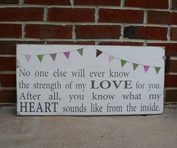 Wooden Nursery Sign - Strength of My Love with Bunting Hand Painted Sign
