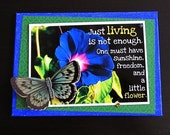 Living Flower Blue Butterfly quote mixed media collage
