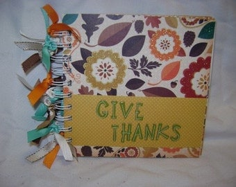 GIVE THANKS - 6x6 Chipboard Mini Scrapbook Album - PREMADE