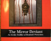 """The Devil Lives in  """"The Mirror Deviant"""" A paranormal thriller Signed copy. Gay content"""