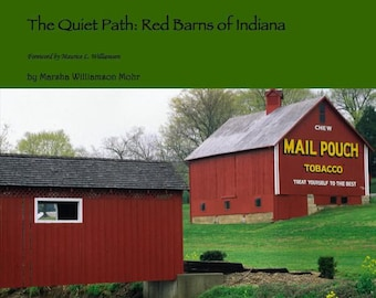 8.5 x 10 full color coffee table book The Quiet Path: Red Barns of Indiana