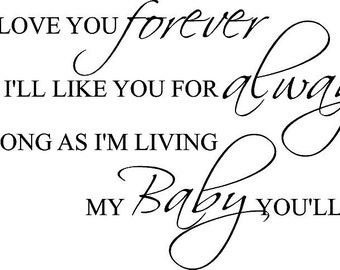 I'll Love You Forever Baby You'll Be 36x22 Vinyl Decor Wall Lettering Words Quotes Decal Art Custom