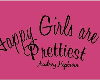 Audrey Hepburn Happy Girls are the Prettiest 28x12 Vinyl Wall Lettering Art Love Quotes Words Miracles