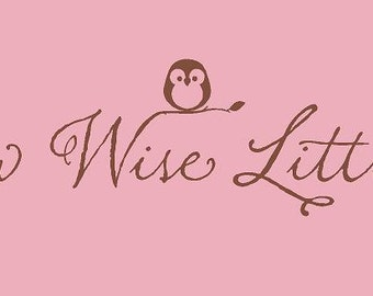 Grow Wise Little Owl 48x12 Vinyl Wall Lettering Words Quotes Decals Art Custom