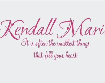 PERSONALIZED Name it's the smallest things in your heart 36x13 Vinyl Wall Decal Decor Wall Lettering Words Quotes Decals Art Custom