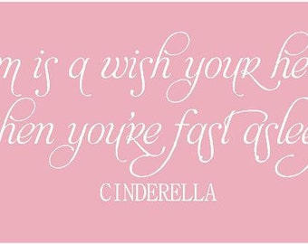 A Dream is a Wish Your Heart Makes CINDERELLA 48x13 Vinyl Decor Wall Lettering Words Quotes Decal Art Custom