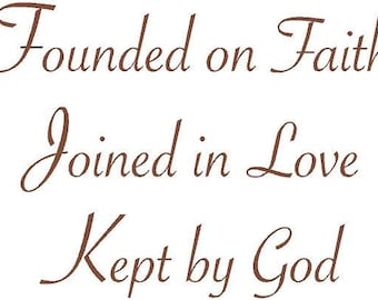 Founded on Faith Joined in Love Kept by God 30x22 Vinyl Decal Wall Art Lettering Quote Nursery