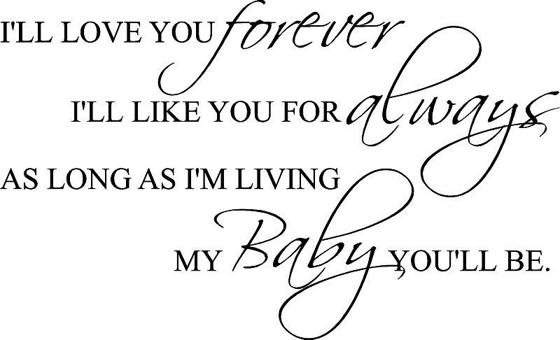 I'll Love You Forever Baby You'll Be 36x22 Vinyl Decor