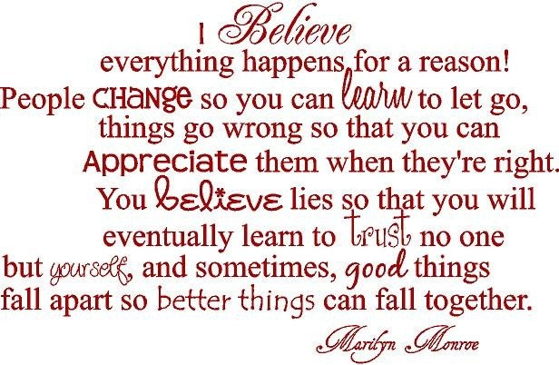 Marilyn Monroe Quotes I Believe Everything Happens For A Reason