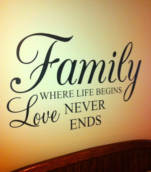 family where life begins love never ends 36x22 vinyl decal
