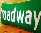 Green and White Broadway Street Sign Pillow 12x20
