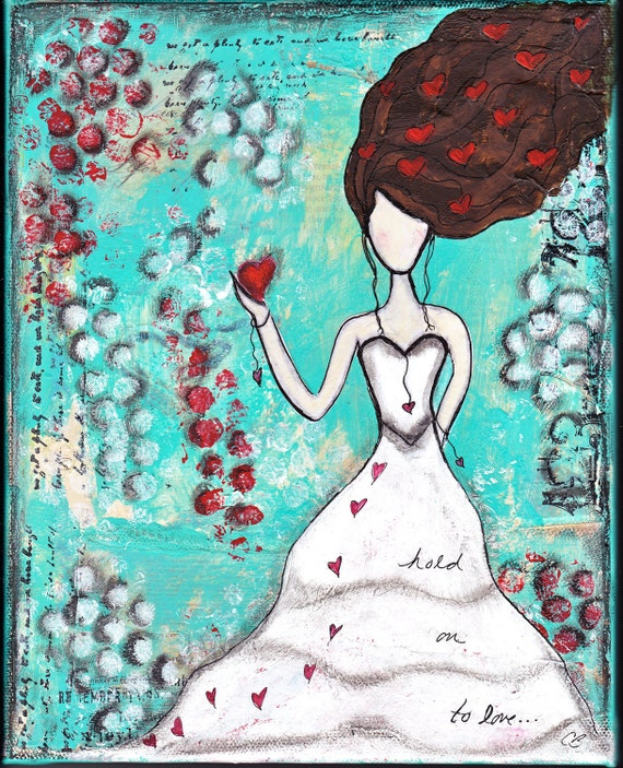 Whimsical Girl Original Painting Mixed Media Collage 8x10 Girl With Hearts  - 'Hold On To Love'