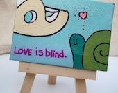 Love is Blind- Snail and tape dispenser