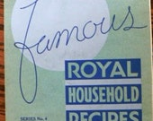 Vintage cookbook kitsch ... Famous ROYAL HOUSEHOLD RECIPES  ...