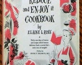 Vintage cookbook kitsch .. REDUCE and ENJOY IT Cookbook ...