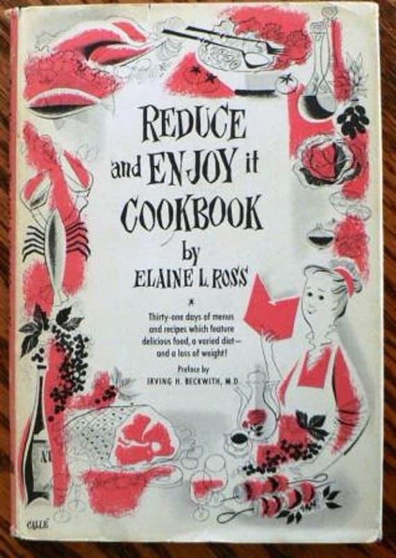 Vintage cookbook kitsch .. REDUCE and ENJOY IT Cookbook ...